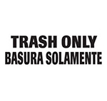 """Rubbermaid FGCL3 Medical Waste Decal - """"Trash Only"""" English/Spanish"""