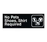 "Winco SGN-332 No Pets/Shoes Shirt Required Sign - 3x9"", Black"