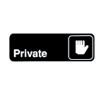 "Winco SGN-304 PRIVATE Sign w/ Symbol, 3 x 9"", Black"