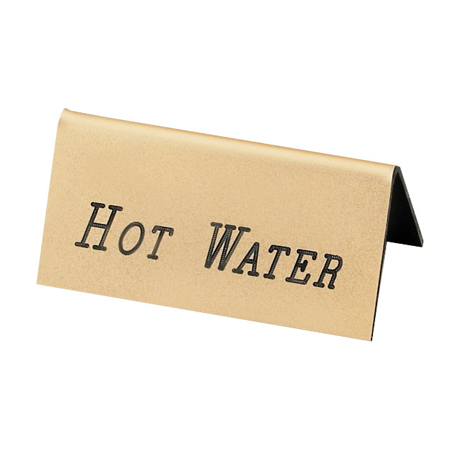 """Cal-Mil 228-3-011 """"Hot Water"""" Table Tent Sign - 1.5"""" x 3"""", Gold"""