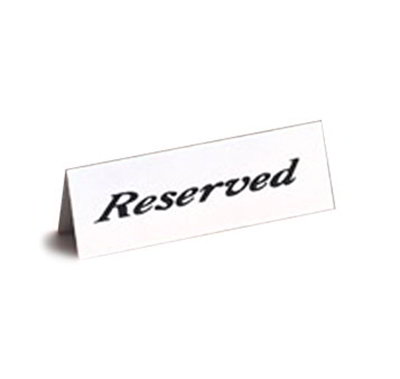 American Metalcraft 2600 Tent Style Reserved Sign w/ Standard Weight, 2x6-in, White/Black, Plastic