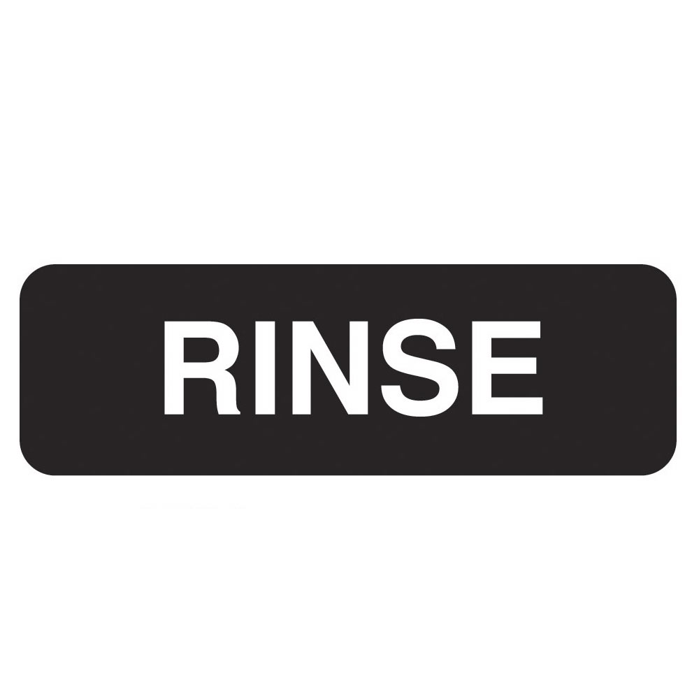 "Vollrath 4522 Rinse Sign - 3x9"" White on Black"