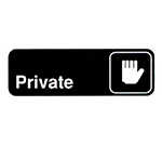"Vollrath 4505 Private Sign - 3x9"" White on Black"