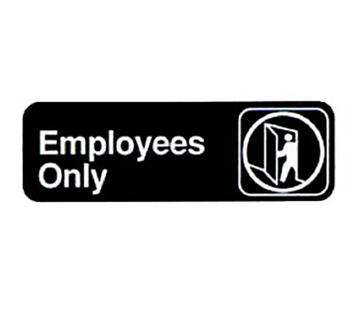 "Vollrath 4506 Employees Only Sign - 3x9"" White on Black"
