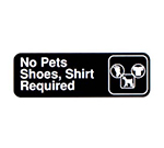"Vollrath 4523 No Pets/Shoes, Shirt Required - 3x9"" White on Black"