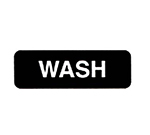 Vollrath 4526 Wash Sign, 3 x 9-in, White-On-Black