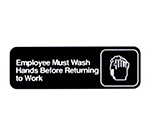 "Vollrath 4530 Wash Hands Before Returning to Work Sign - 3x9"" White on Black"