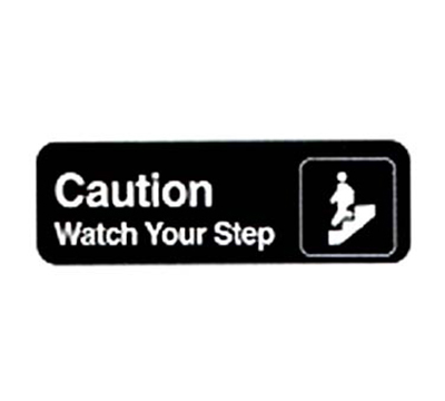 "Vollrath 4544 Caution/Watch Your Step Sign - 3x9"" White on Black"