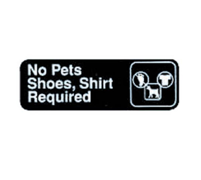 "Tablecraft 394523 3 x 9"" Sign, No PetStainlesshoes, Shirt Required, Adhesive Back"