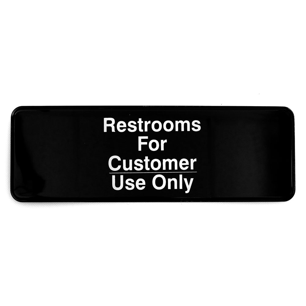 Tablecraft 394525 3 x 9-in Sign, Restrooms For Customer Use Only, Adhesive Back