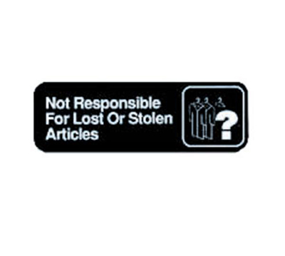 Tablecraft 394532 3 x 9-in Sign, Not Responsible For Lost or Stolen Articles
