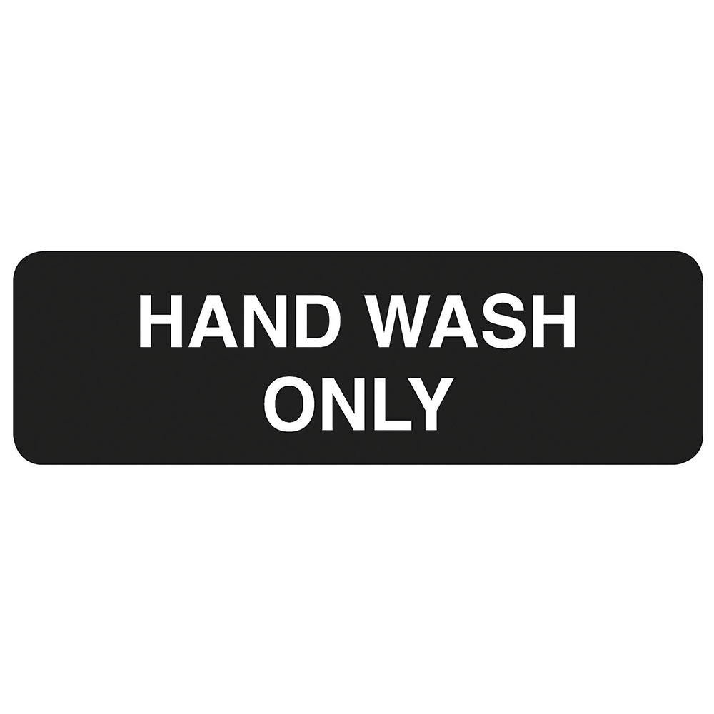 """Tablecraft 394554 3 x 9"""" Sign, Hand Wash Only, White On Black"""