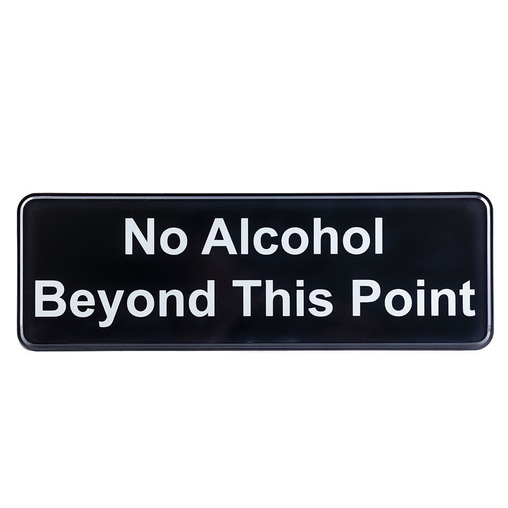 "Tablecraft 394561 Wall Sign - ""No Alcohol Beyond This Point"", 3"" x 9"""
