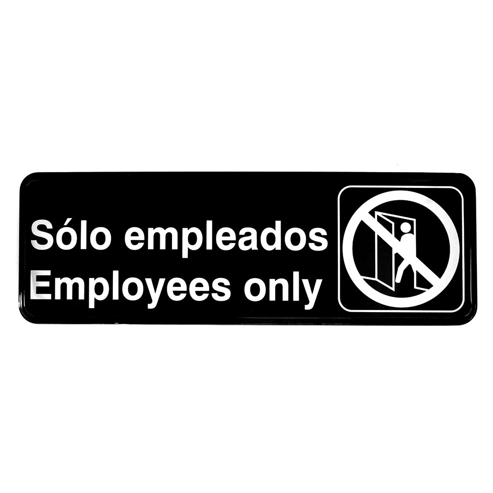 """Tablecraft 394586 3 x 9"""" Sign, Solo Empleados / Employees Only, White On Black"""