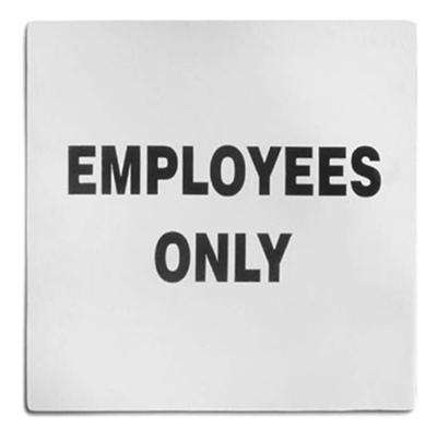 "Tablecraft B13 Stainless Steel Sign, 5 x 5"", Employees Only"