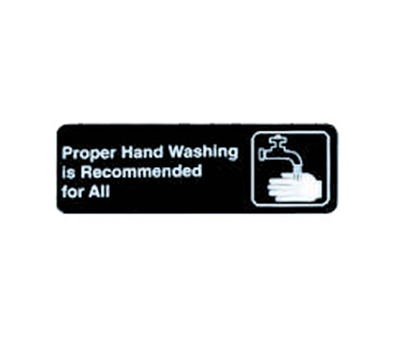 Tablecraft 394550 3 x 9-in Sign, Proper Hand Washing is Recommended For All
