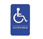 "Tablecraft 695632 6 x 9"" Sign, Accessible w/ Handicapped Symbol, White On Blue"