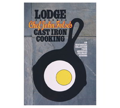 Lodge BMC Chef John Folses Cast Iron Cooking Cookbook w/ 104-Pages