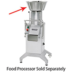 Hobart FEED-HOPPER Bulk Feed Hopper & Cylinder For FP4001-Model Food Processor