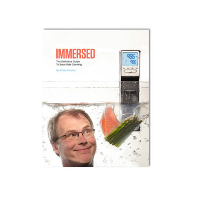 PolyScience PSV002 Immersed: The Definitive Guide to Sous Vide Cooking - Cookbook w/ 65 Recipes